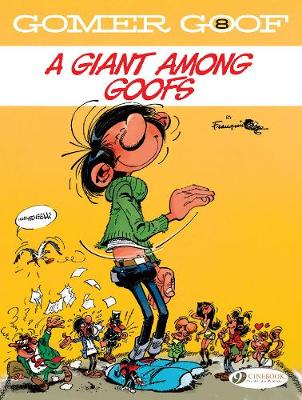 Gomer Goof Vol. 8: A Giant Among Goofs