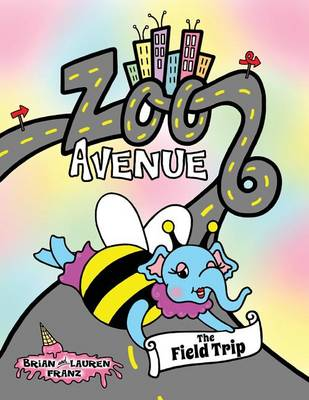 Zoo Avenue: The Field Trip