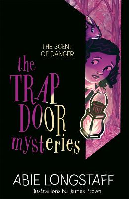 The Trapdoor Mysteries: The Scent of Danger: Book 2
