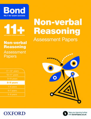 Bond 11+: Non-verbal Reasoning: Assessment Papers: 8-9 years