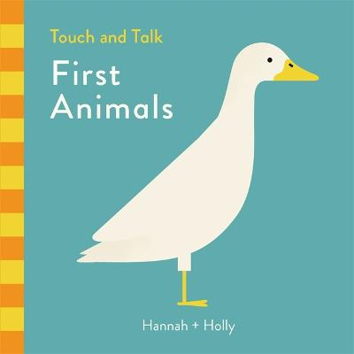 Hannah + Holly Touch and Talk: First Animals