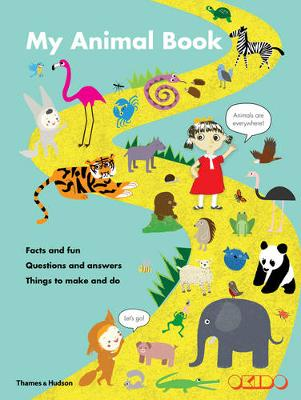 My Animal Book: Facts and Fun * Questions and Answers * Things to Make and Do