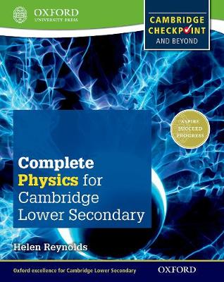 Complete Physics for Cambridge Lower Secondary: Cambridge Checkpoint and beyond