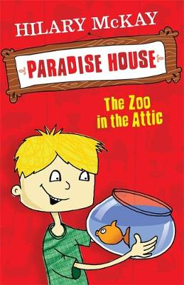 Paradise House: Zoo In The Attic: Book 1
