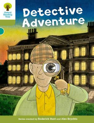 Oxford Reading Tree Biff, Chip and Kipper Stories Decode and Develop: Level 7: The Detective Adventure