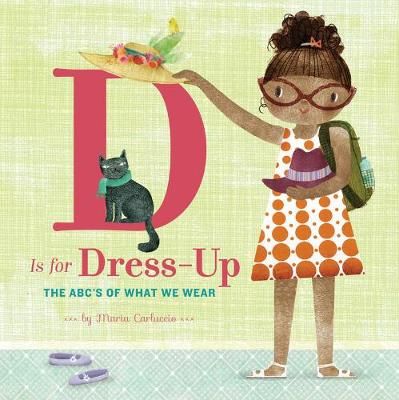 D Is for Dress-Up: The ABCAEs of What We Wear