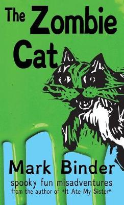 The Zombie Cat - Dyslexie Font Edition: Spooky Fun Misadventures