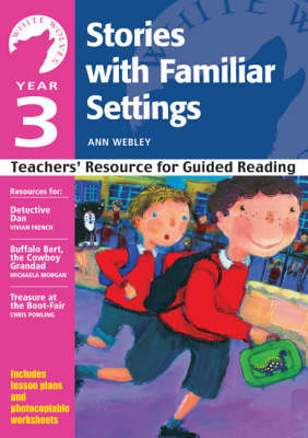 Year 3: Stories with Familiar Settings