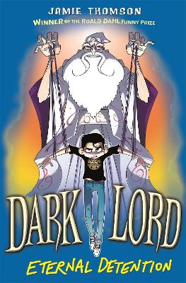 Dark Lord: Eternal Detention: Book 3