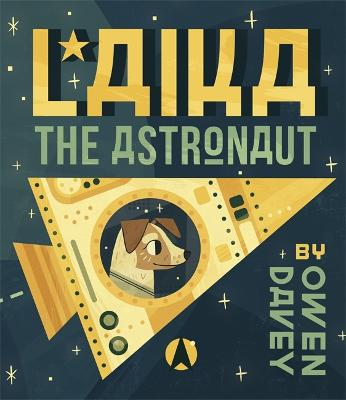 Laika the Astronaut