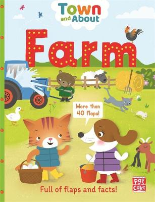Town and About: Farm: A board book filled with flaps and facts