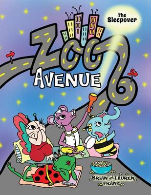 Zoo Avenue: The Sleepover