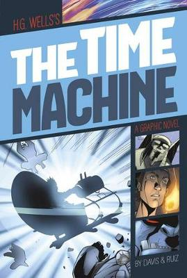 Time Machine (Graphic Revolve: Common Core Editions)