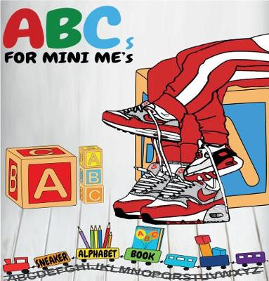ABC's for Mini ME's - Sneaker Alphabet Book