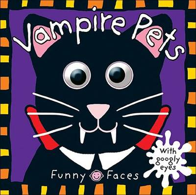 Vampire Pets: Funny Faces