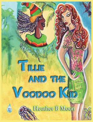 Tillie and the Voodoo Kid