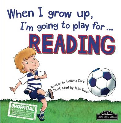 When I Grow Up I'm Going to Play for Reading