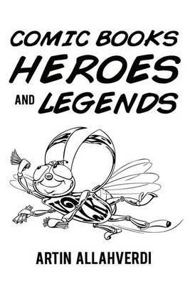 Comic Books Heroes and Legends