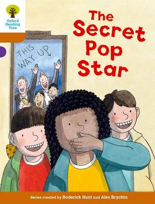 Oxford Reading Tree Biff, Chip and Kipper Stories Decode and Develop: Level 8: The Secret Pop Star