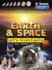 Earth and Space: Let's Investigate