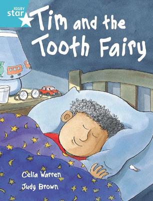Rigby Star Independent Turquoise Reader 2 Tim and the Tooth Fairy