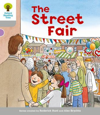 Oxford Reading Tree: Level 1: Wordless Stories B: Street Fair