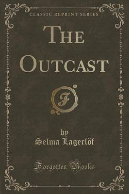 The Outcast (Classic Reprint)