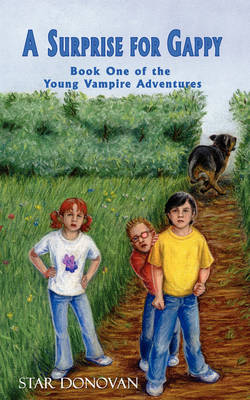 A Surprise for Gappy (Book One of the Young Vampire Adventures)
