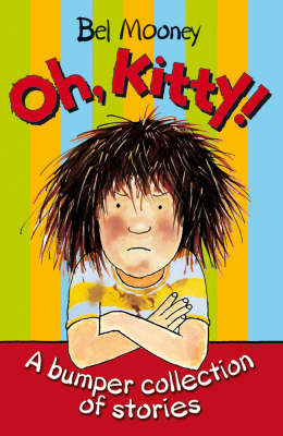 Oh, Kitty!: A Bumper Collection of Stories