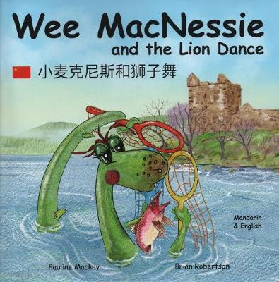 Wee MacNessie and the Lion Dance:
