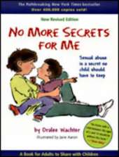 No More Secrets for Me: A Book for Adults to Share with Children