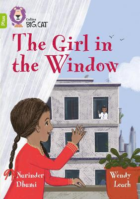 The Girl in the Window: Band 11+/Lime Plus