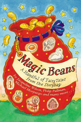Magic Beans: A Handful of Fairytales from the Storybag