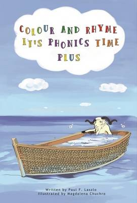 Colour and Rhyme it's Phonics Time: Plus