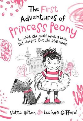 The First Adventures of Princess Peony: In which she could meet a bear. But doesn't. But she still could.