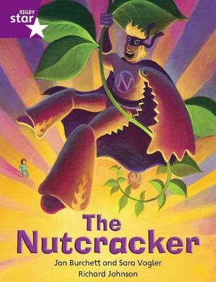 Rigby Star Independent Purple Reader 4: The Nutcracker