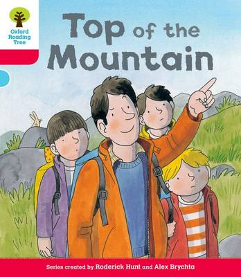 Oxford Reading Tree: Decode & Develop More A Level 4: Top Mountain