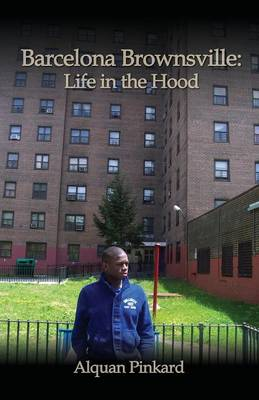 Barcelona Brownsville: Life In The Hood
