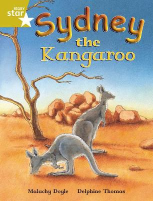 Rigby Star Independent Gold Reader 4 Sydney the Kangaroo