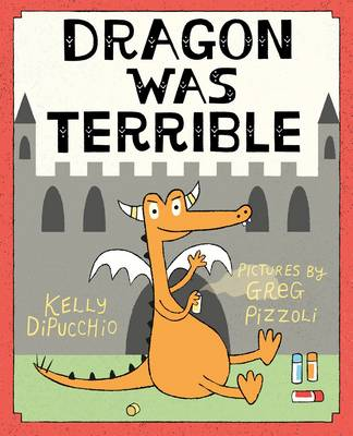 Dragon Was Terrible
