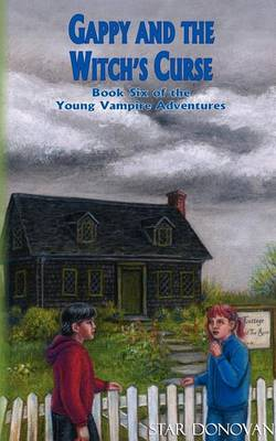 Gappy and the Witch's Curse (Book Six of the Young Vampire Adventures)