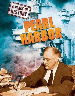 A Place in History: Pearl Harbor