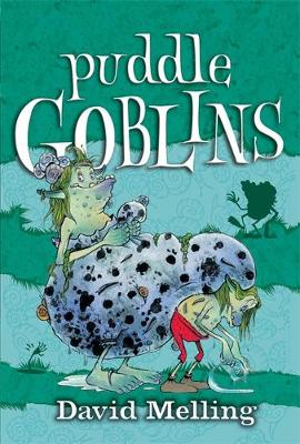 Goblins: Puddle Goblins: Book 3