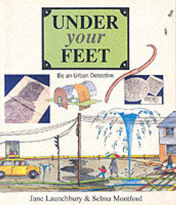 Under Your Feet: Be an Urban Detective