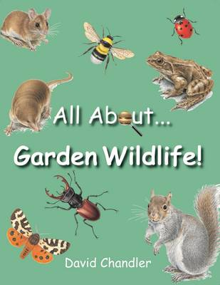 All About Garden Wildlife