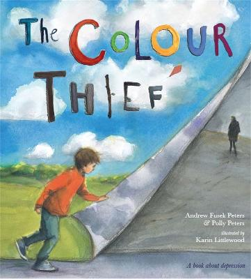 The Colour Thief: A family's story of depression