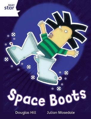Rigby Star Independent White Reader 4: Space Boots