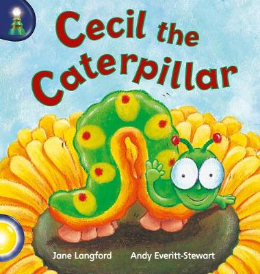 Lighthouse Year 1 Yellow: Cecil The Caterpillar