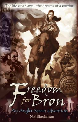 Freedom for Bron: The Boy Who Saved a Kingdom