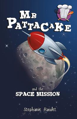 Mr Pattacake and the Space Mission